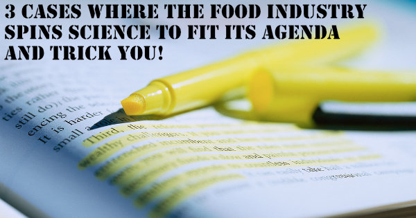 How the food industry spins science to fit its agenda