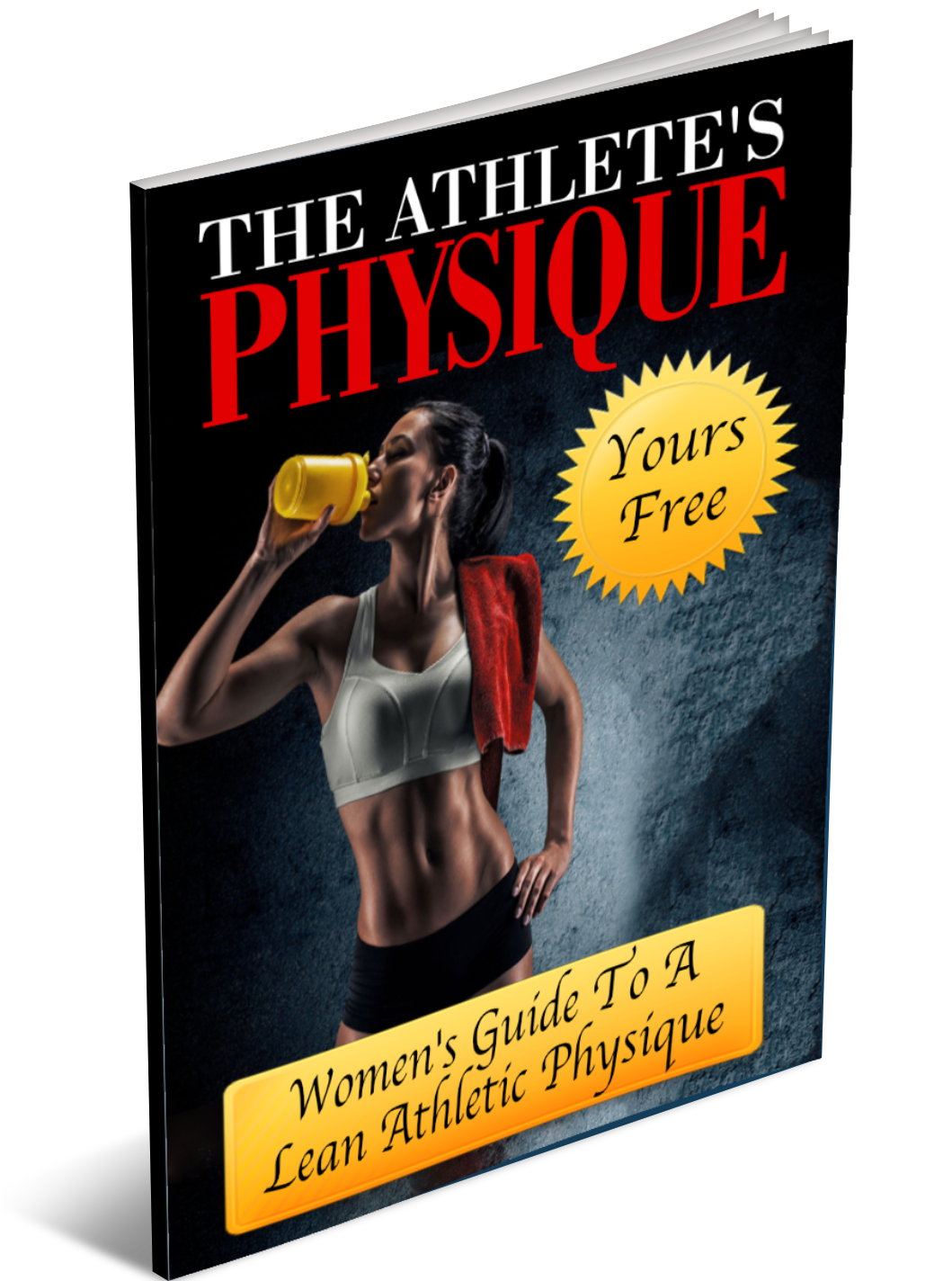 Yours Free Female guide to lean athletic physique
