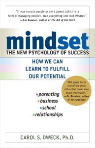 read Mindset by Carol S. Dweck