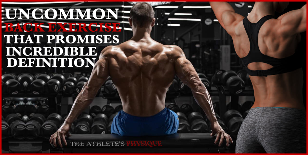 Uncommon-Back-Exercise-That-Delivers-Incredible-Definition
