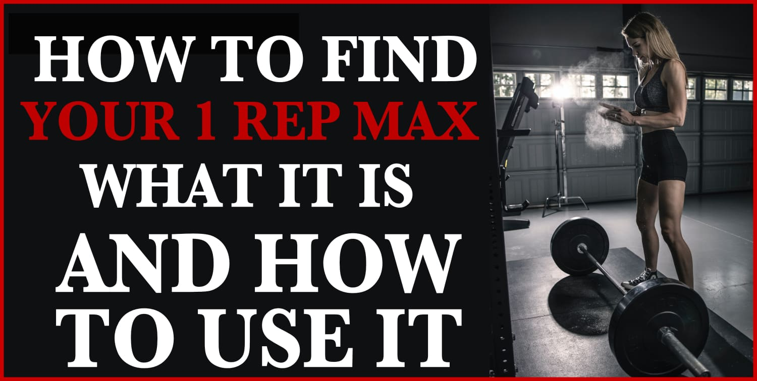 What Is a One-Rep Max and How Do You Find it